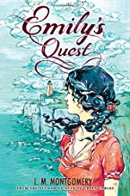 Emily's Quest by L.M. Montgomery (2014-05-06)