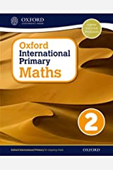 Oxford International Primary Maths Student Workbook 2: A Problem Solving Approach to Primary Maths Paperback