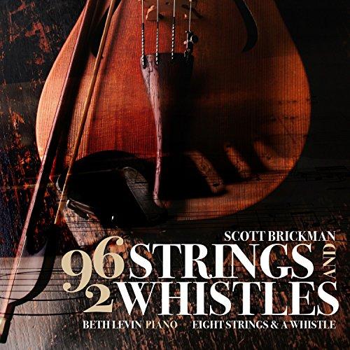 Scott Brickman: 96 Strings & 2 Whistles