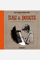 Rag & Boogie: Toute petite histoire d'une extraordinaire musique (La) Capa comum