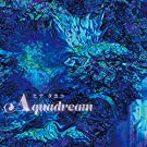 AQUADREAM