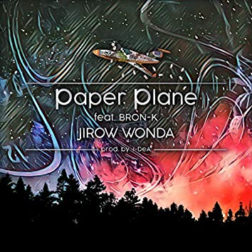 Paper Plane (feat. BRON-K)
