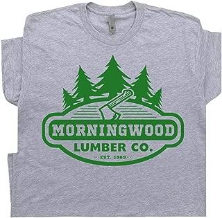 Morningwood T Shirt Funny Offesive Graphic Tee Lumber Company Men Rude Morning Wood Lumberjack
