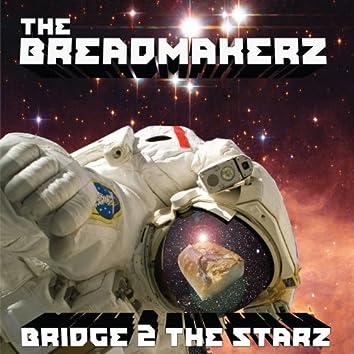 Bridge 2 the Starz