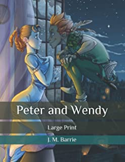 Peter and Wendy: Large Print