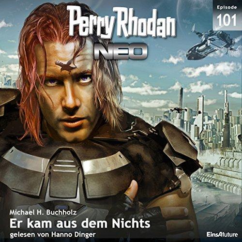 Er kam aus dem Nichts (Perry Rhodan NEO 101) cover art