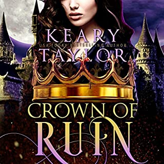 Crown of Ruin: Blood Descendants Universe     Crown of Death Series, Book 3              By:                                                                                                                                 Keary Taylor                               Narrated by:                                                                                                                                 Claire Buchignani                      Length: 8 hrs and 20 mins     2 ratings     Overall 4.5