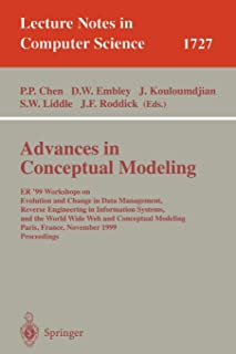Advances in Conceptual Modeling: ER'99 Workshops on Evolution and Change in Data Management, Reverse Engineering in Information Systems, and the World ... (Lecture Notes in Computer Science)
