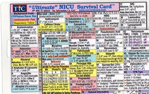 Ultimate NICU (Neonatal Intensive Care Unit) Survival Card Quick Reference Guide (Small 3 x 4 3/8 in., ID/Badge Size) Latest updates - laminated with hole punched - Water Resistant