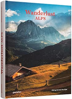 Wanderlust Alps: Hiking Across the Alps