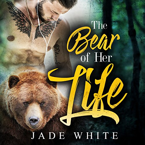 The Bear of Her Life audiobook cover art