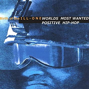 Worlds Most Wanted 'positve Hip Hop'