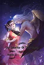 The Inheritor Of The Dragon Volume 2