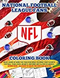 NFL National Football League Fans Coloring Book: Enjoy Hours Of More Fun Than...
