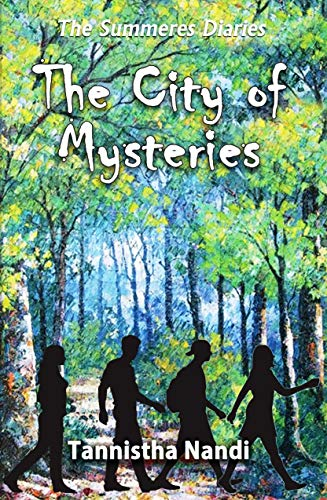 The City of Mysteries (The Summeres Diaries Book 2) (English