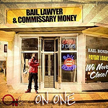 Bail, Lawyer & Commissary Money