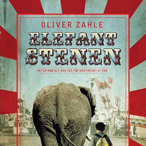 Elefantstenen     Det er ikke alt, man ved, før man får det at vide              By:                                                                                                                                 Oliver Zahle                               Narrated by:                                                                                                                                 Paul Becker                      Length: 1 hr and 54 mins     Not rated yet     Overall 0.0