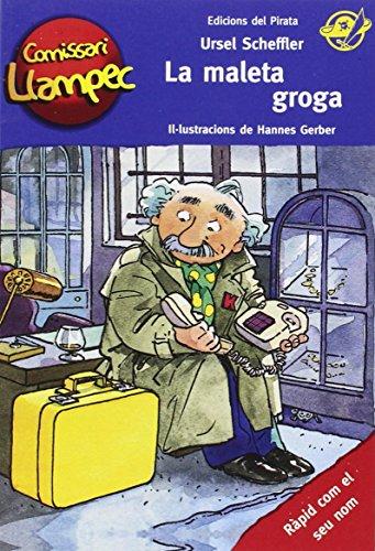 La Maleta Groga: Llibre infantil de detectius per a nens de 8 anys amb enigmes per resoldre anant davant del mirall! Llibre per nens en català: 3 (Comissari Llampec)