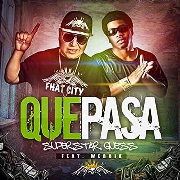 Que Pasa (feat. Webbie)
