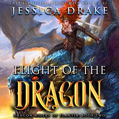 Flight of the Dragon Audiobook By Jessica Drake cover art