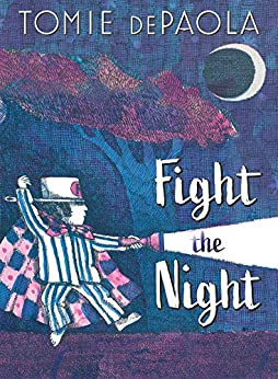 Fight the Night by [Tomie dePaola]