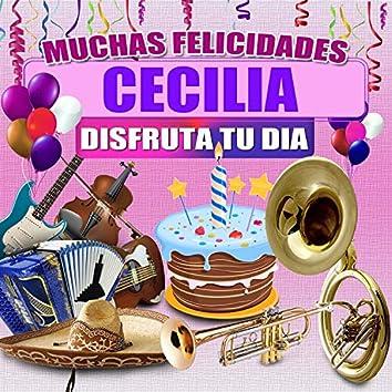 Muchas Felicidades Cecilia