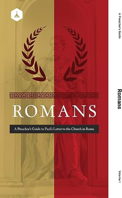 A Preacher's Guide: Romans (English Edition)