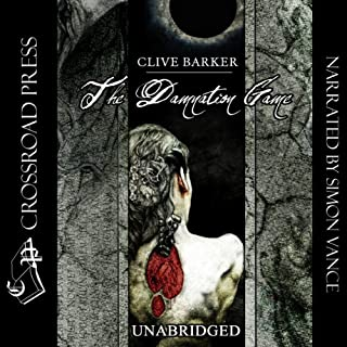 The Damnation Game                   By:                                                                                                                                 Clive Barker                               Narrated by:                                                                                                                                 Simon Vance                      Length: 16 hrs     53 ratings     Overall 4.2