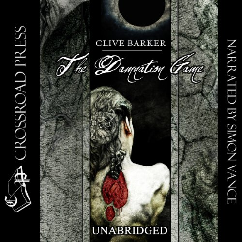 The Damnation Game                   By:                                                                                                                                 Clive Barker                               Narrated by:                                                                                                                                 Simon Vance                      Length: 16 hrs     380 ratings     Overall 3.9