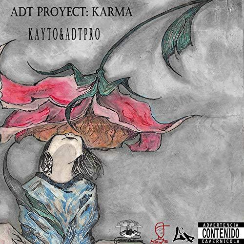 Adt Proyect: Karma [Explicit]