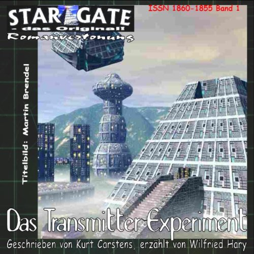 Das Transmitterexperiment (Star Gate 1) Titelbild