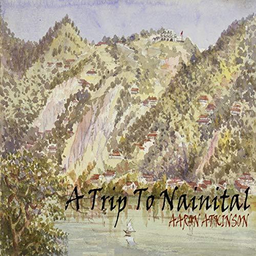 A Trip to Nainital audiobook cover art