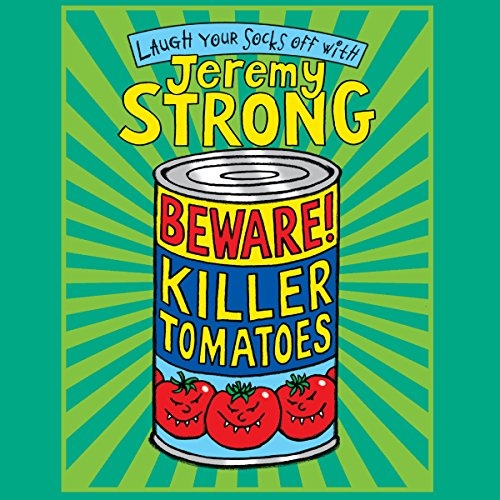 Beware! Killer Tomatoes audiobook cover art