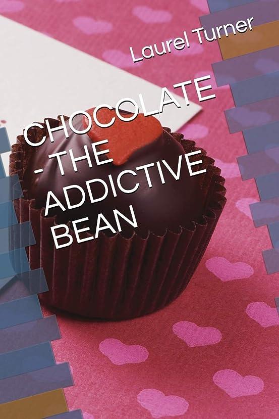 帳面スパーク展開するCHOCOLATE - THE ADDICTIVE BEAN (COOKBOOKS)