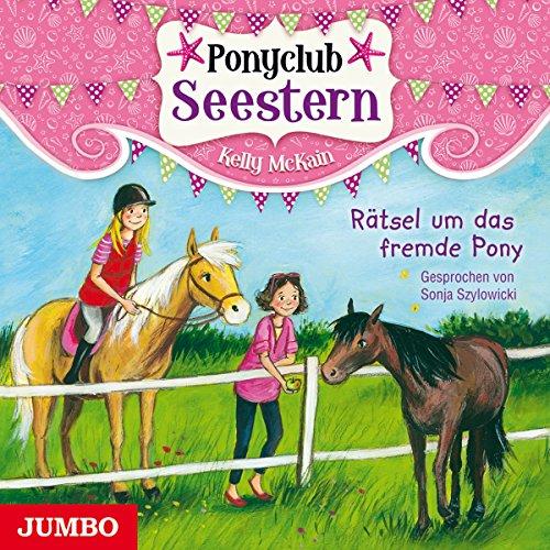 Rätsel um das fremde Pony (Ponyclub Seestern 3) Titelbild