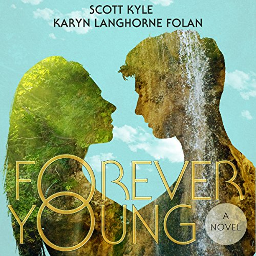 Forever Young                   Written by:                                                                                                                                 Scott G. Kyle,                                                                                        Karyn Folan                               Narrated by:                                                                                                                                 Jonathan Waters,                                                                                        Chelsea Fenwick                      Length: 10 hrs and 37 mins     Not rated yet     Overall 0.0