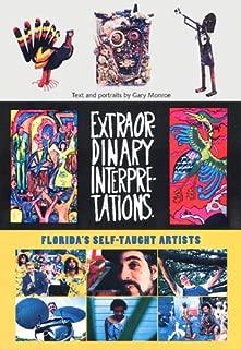 Extraordinary Interpretations: Florida's Self-Taught Artists