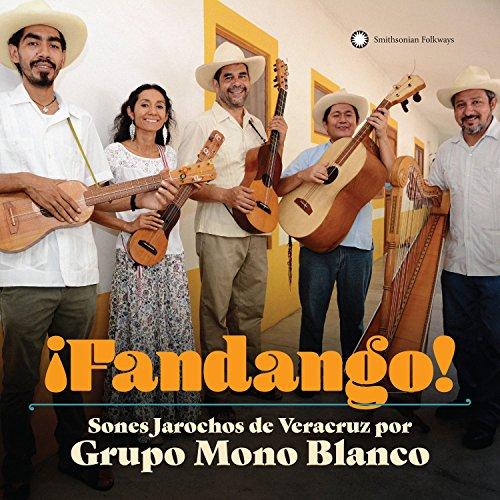 Â¡Fandango! Sones Jarochos From Veracruz