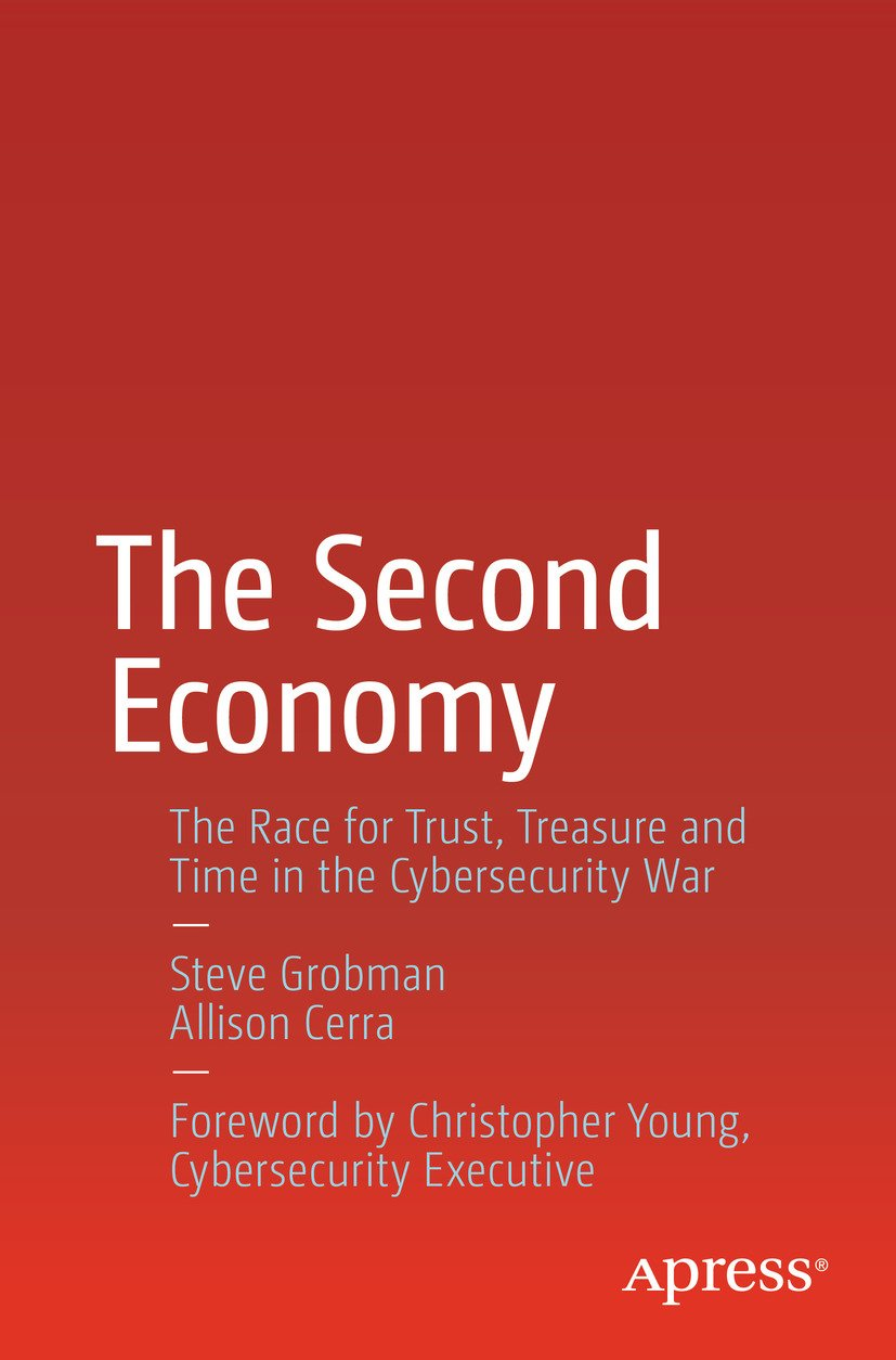 Download The Second Economy: The Race For Trust, Treasure And Time In The Cybersecurity War (English Edition) 