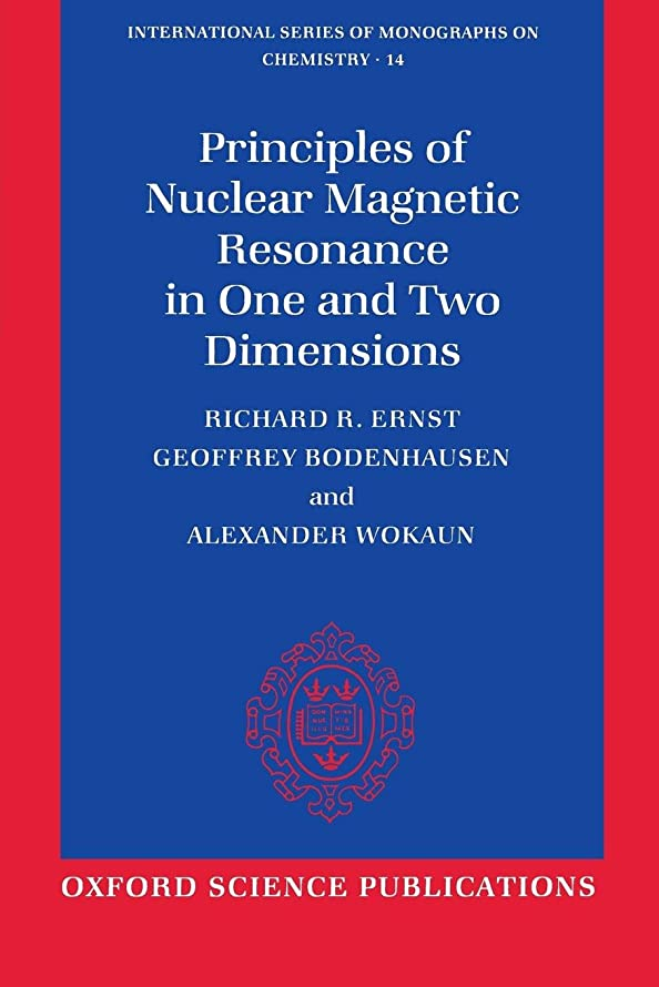 相談するトランジスタしばしばPrinciples of Nuclear Magnetic Resonance in One and Two Dimensions (INTERNATIONAL SERIES OF MONOGRAPHS ON CHEMISTRY)