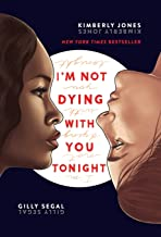 Download Book I'm Not Dying with You Tonight PDF