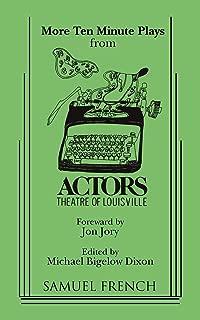 More Ten Minute Plays from Actors Theatre of Louisville