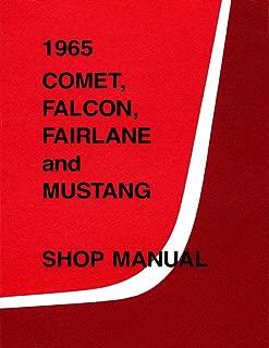 1965 Comet, Falcon, Fairlane and Mustang Shop Manual