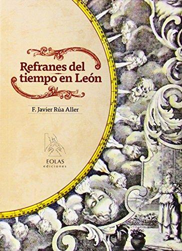 Refranes Del Tiempo En León