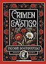 Crimen y castigo (Edición Ilustrada) par Dostoyevski