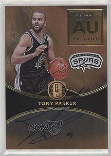 Tony Parker #/79 (Basketball Card) 2016-17 Panini Gold Standard - AU Autographs #AU-TP