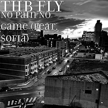 No Pain No Game (feat. Sofia)