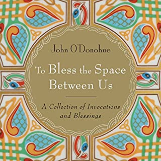 To Bless the Space Between Us audiobook cover art