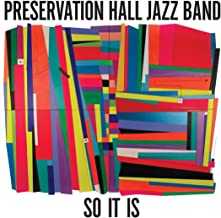 Best preservation hall jazz band so it is Reviews