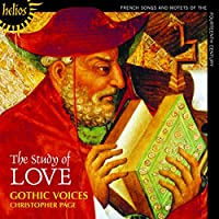 Study of Love: French Songs & Motets of 14th Centu